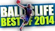 BEST-of-Ballislife-2014-The-Most-EPIC-Dunks-Ankle-Breakers-Plays-of-The-Year-attachment