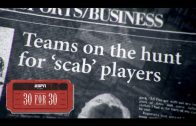 Year-of-the-Scab-Extended-Clip-30-for-30-ESPN-Stories-attachment